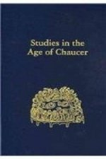 Studies in the Age of Chaucer, Volume 30