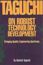 Taguchi on Robust Technology Development