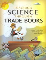 Teaching Science Through Trade Books