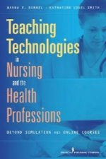 Teaching Technologies in Nursing and the Health Professions