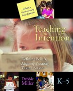 Teaching with Intention, K-5