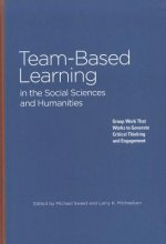 Team-Based Learning in the Social Sciences and Humanities