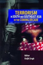 Terrorism in South and Southeast Asia in the Coming Decade