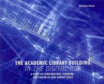 Academic Library Building in the Digital Age