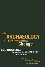 Archaeology of Environmental Change