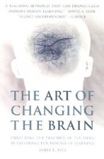 Art of Changing the Brain