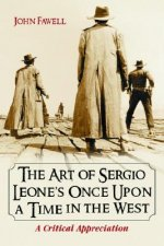 Art of Sergio Leone's Once Upon a Time in the West