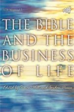 Bible and the Business of Life