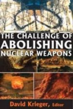 Challenge of Abolishing Nuclear Weapons