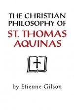 Christian Philosophy of St. Thomas Aquinas
