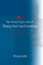 Clinical Application of Shang Han Formulae