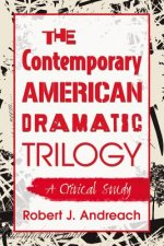 Contemporary American Dramatic Trilogy