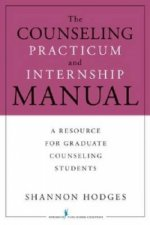 Counseling Practicum and Internship Manual