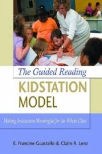 Guided Reading Kidstation Model