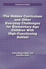 Hidden Curriculum and Other Everyday Challenges for Elementary-age Children with High-functioning Autism