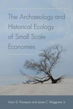 Historical Ecology of Small Scale Economies