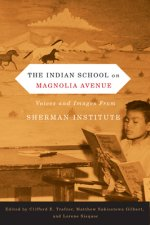 Indian School on Magnolia Avenue