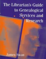Librarian's Guide to Genealogical Services and Research