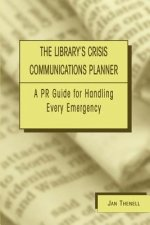 Library's Crisis Communications Planner