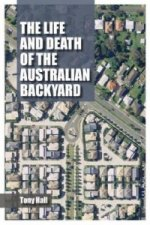 Life and Death of the Australian Backyard