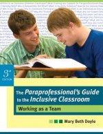 Paraprofessional's Guide to the Inclusive Classroom