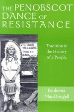 Penobscot Dance of Resistance