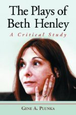 Plays of Beth Henley