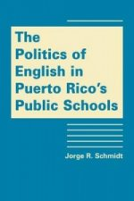 Politics of English in Puerto Rico's Public Schools