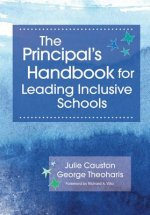 Principal's Handbook for Leading Inclusive Schools