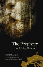 Prophecy and Other Stories