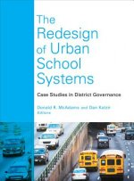 Redesign of Urban School Systems