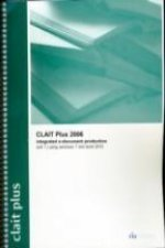 CLAIT Plus 2006 Unit 1 Integrated E-Document Production Using Windows 7 and Word 2010