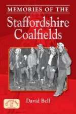 Memories of the Staffordshire Coalfields