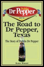 Road to Dr Pepper, Texas