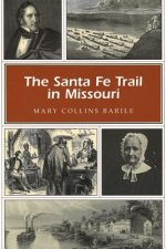 Santa Fe Trail in Missouri