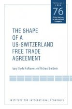 Shape of a US-Switzerland Free Trade Agreement