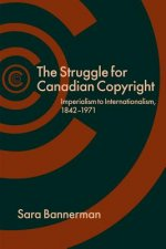 Struggle for Canadian Copyright