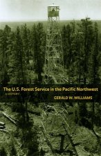 U.S. Forest Service in the Pacific Northwest