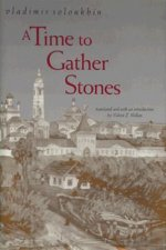 A Time to Gather Stones