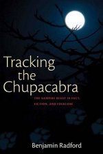 Tracking the Chupacabra