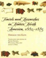 Travels and Inquiries in Native North America
