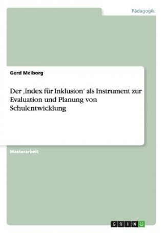 Index fur Inklusion als Instrument zur Evaluation und Planung von Schulentwicklung