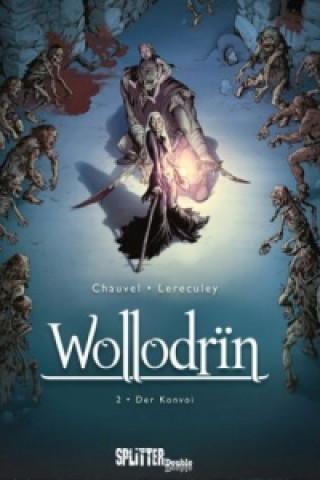 Wollodrin, Der Konvoi