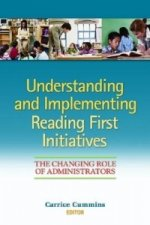 Understanding and Implementing Reading First Initiatives