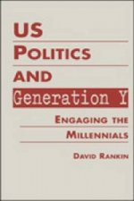 Us Politics and Generation Y