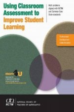 Using Classroom Assessment to Improve Student Learning