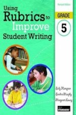 Using Rubrics to Improve Student Writing