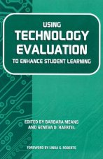 Using Technology Evaluation to Enhance Student Learning