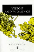 Vision and Violence