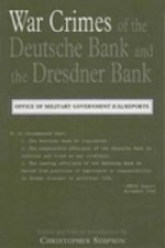 War Crimes of the Deutsche Bank and the Dresdner Bank